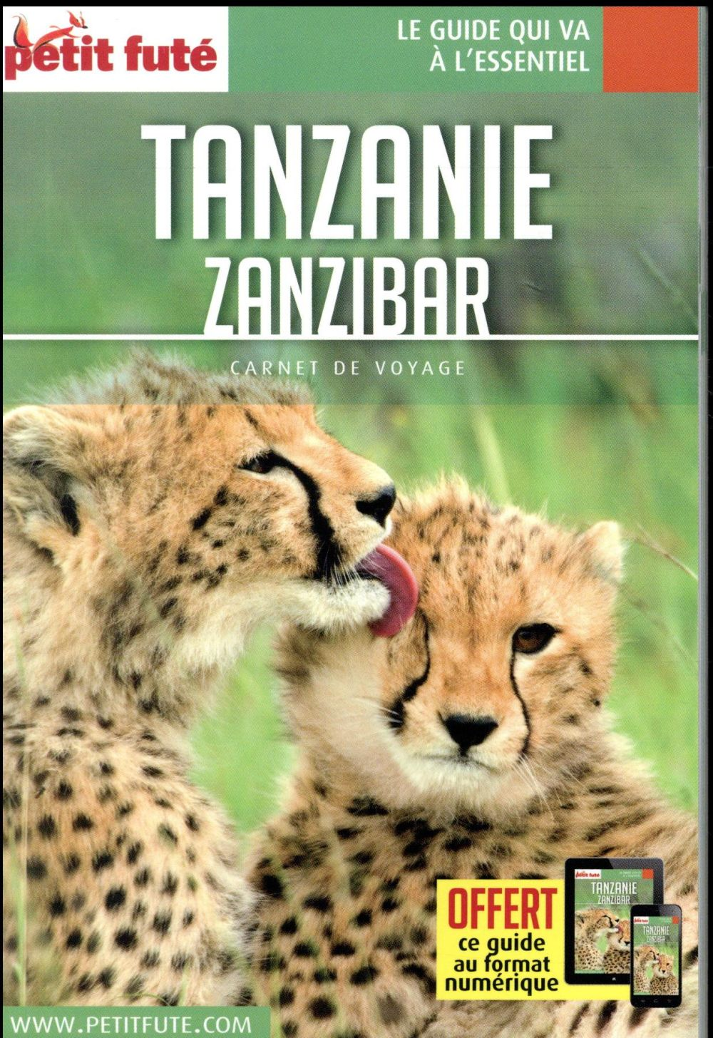 GUIDE PETIT FUTE ; CARNETS DE VOYAGE ; Tanzanie, Zanzibar (édition 2018/2019)