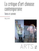 La critique d'art chinoise contemporaine  - Anny Lazarus