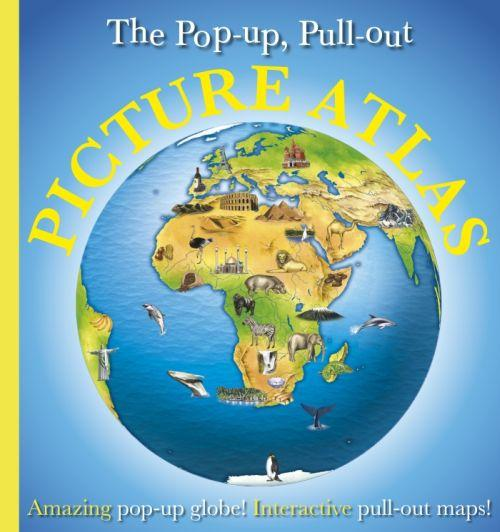 The pop-up, pull-out picture atlas