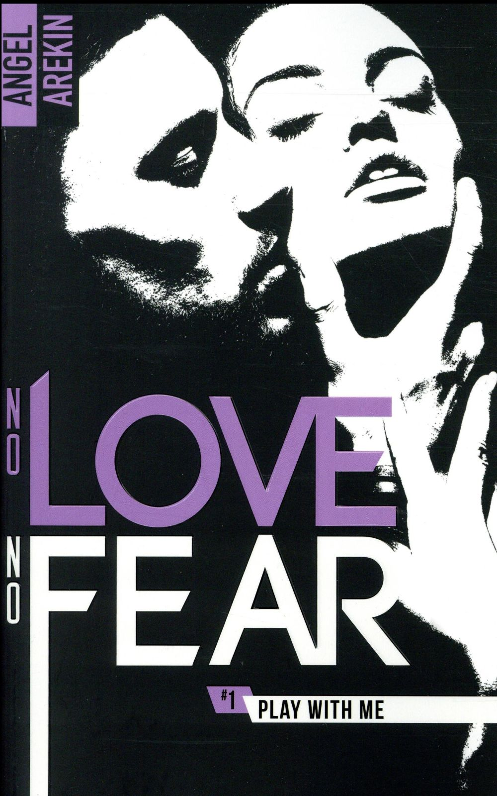 No love no fear T.1 ; play with me