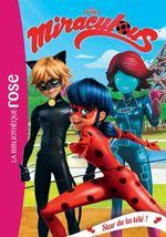 Vente EBooks : Miraculous T.12 ; star de la télé !  - Zagtoon