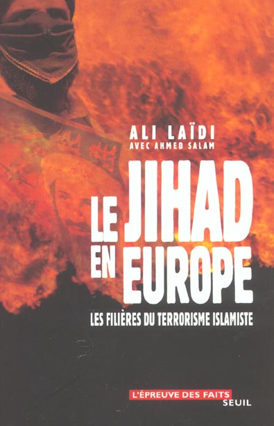 Le jihad en europe. les filieres du terrorisme islamiste