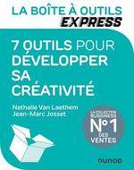 Vente Livre Numérique : La Boîte à Outils Express - 7 outils pour développer sa créativité  - Nathalie VAN LAETHEM - Jean-Marc Josset