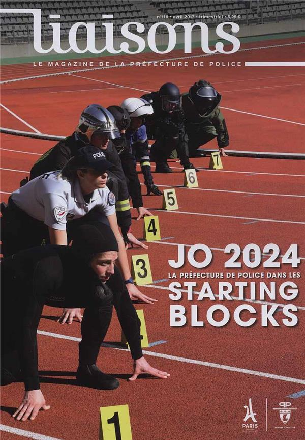 REVUE LIAISONS T.116 ; la candidature de Paris au JO d'été 2024