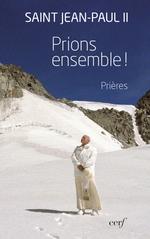 Vente Livre Numérique : Prions ensemble !  - Jean paul ii