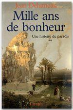 Vente EBooks : Une histoire du paradis  - Jean Delumeau