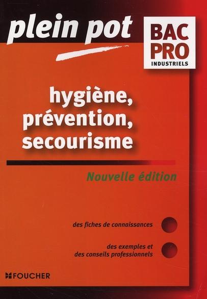 Hygiene, prevention, secourisme