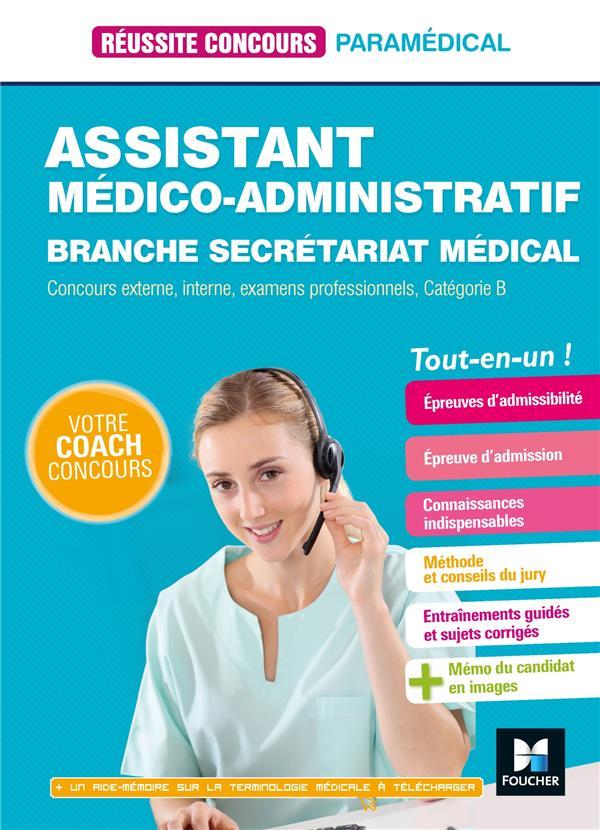 REUSSITE CONCOURS  -  ASSISTANT MEDICO-ADMINISTRATIF-SECRETARIAT MEDICAL  -  CATEGORIE B  -  TOUT-EN-UN LE BACQUER/HURET