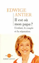 Vente Livre Numérique : Il est où mon papa ?  - Edwige Antier