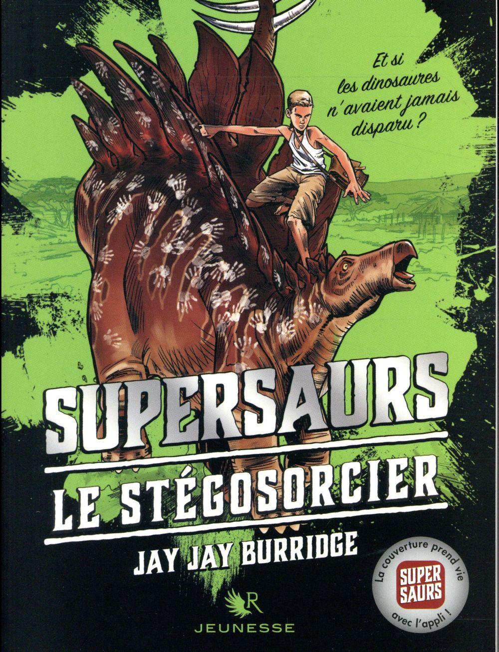 Supersaurs T.2 ; le Stégosorcier