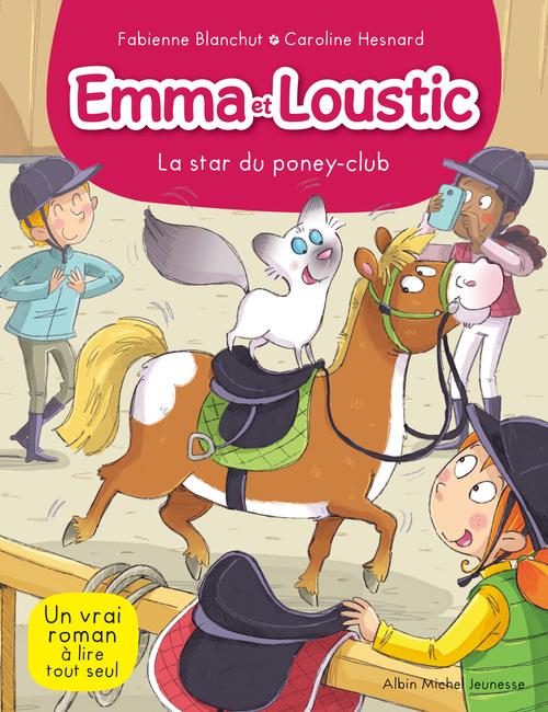 Emma et Loustic t.13 ; la star du poney club
