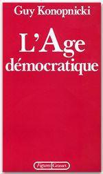 L'âge démocratique  - Guy Konopnicki