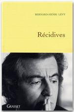 Vente Livre Numérique : Récidives  - Bernard-Henri Lévy
