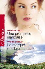 Vente Livre Numérique : Une promesse irlandaise - La marque du désir (Harlequin Passions)  - Yvonne Lindsay