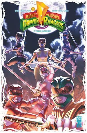 Power Rangers - mighty morphin T.2 ; l'ère du dragon noir