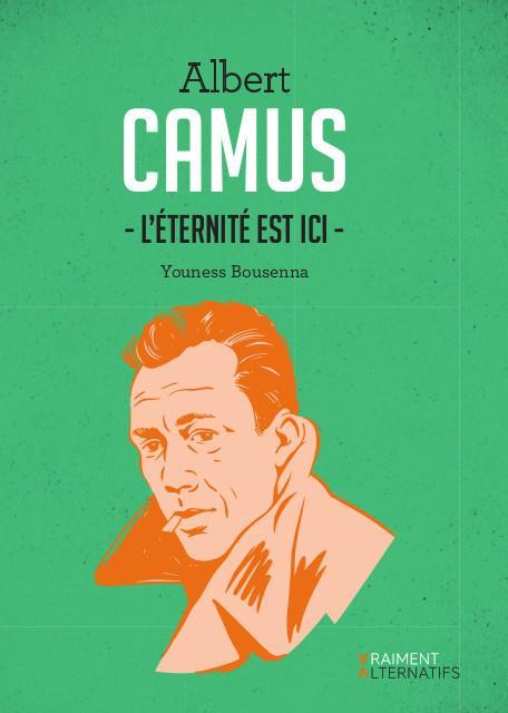 Camus, l'éternité est ici
