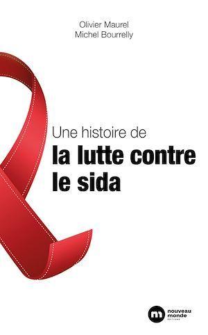 une histoire de la lutte contre le sida