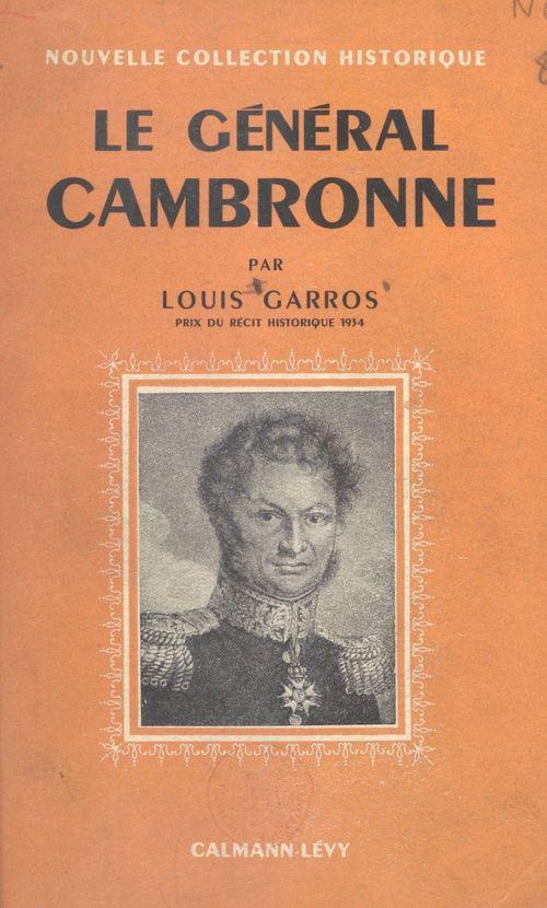 Le général Cambronne  - Louis Garros