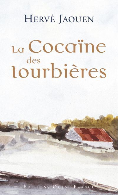 Cocaine des tourbieres (poche)