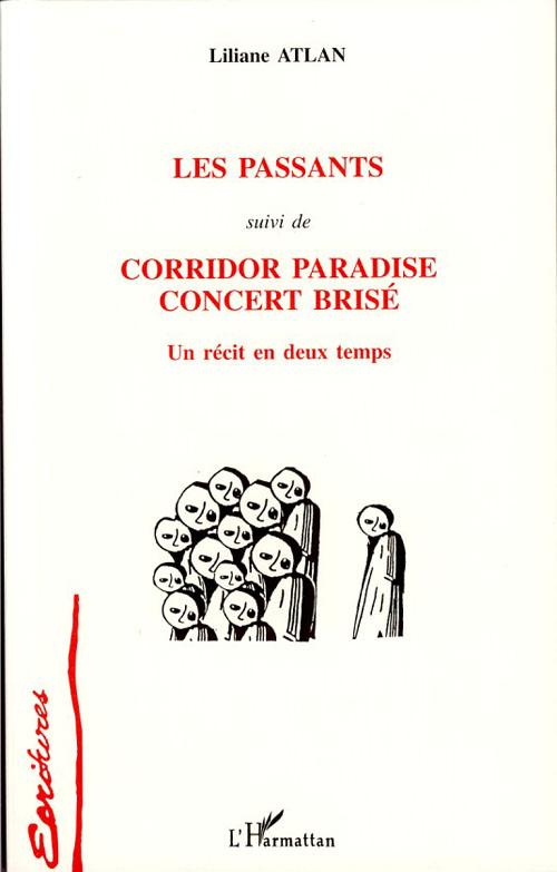 Les passants ; corridor paradise concert bris