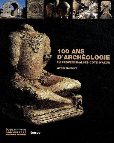 100 ans d'archéologie