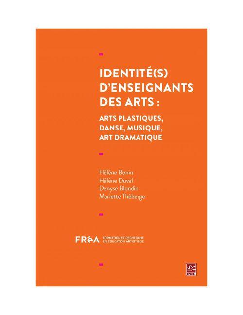 Identites d'enseignants des arts : art dramatique, danse, arts