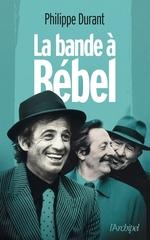 Vente EBooks : La bande à Bébel  - Philippe Durant