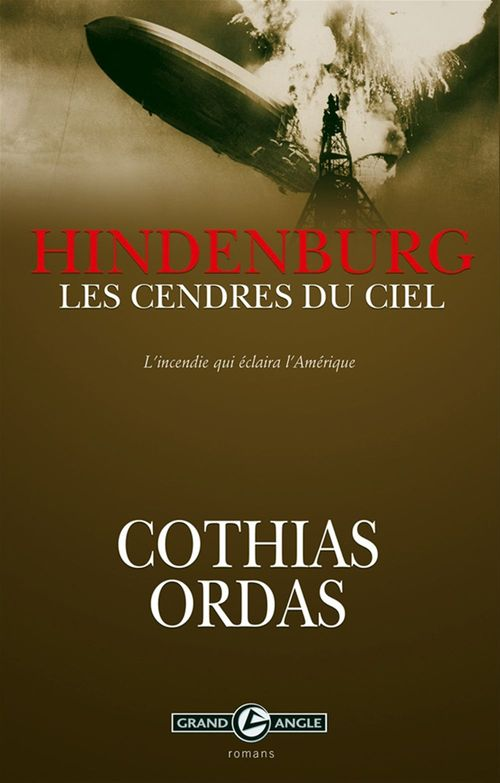 Hindenbourg, les cendres du ciel
