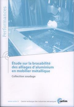 étude sur la brasabilité des alliages d'aluminium en mobilier métallique
