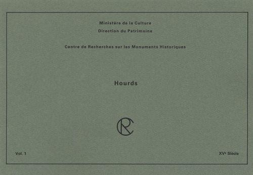 Hourds ; XV siècle t.1