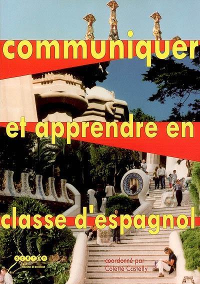 Communiquer et apprendre en classe d'espagnol