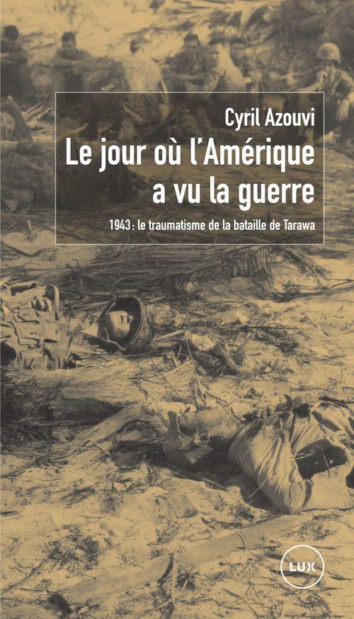 Jour ou l'amerique a vu la guerre (le)
