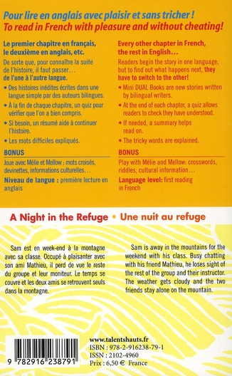 A night in the refuge ; une nuit au refuge
