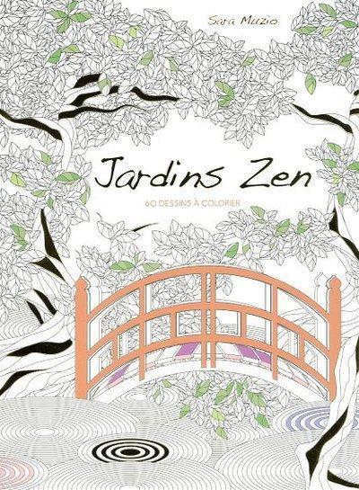 Jardins zen ; 60 dessins à colorier