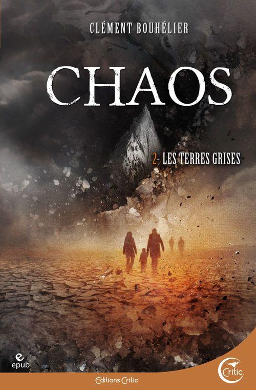 Chaos t.2 ; les terres grises