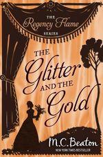 Vente Livre Numérique : The Glitter and the Gold  - Beaton M C