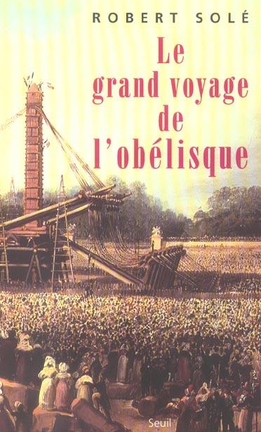 Le grand voyage de l'obelisque