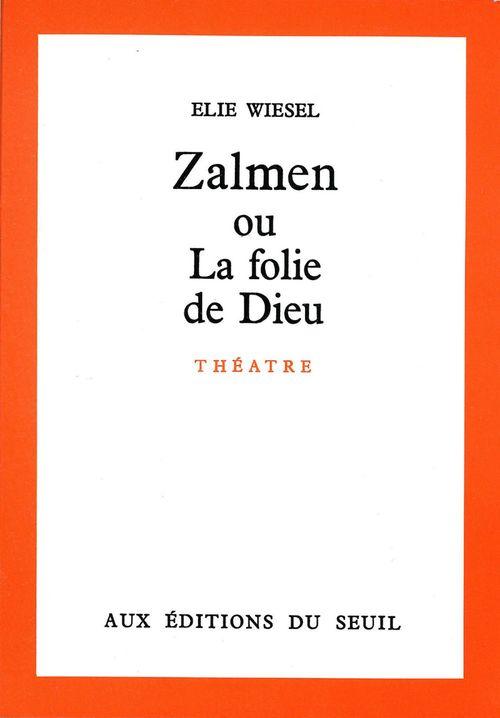Vente EBooks : Zalmen ou la Folie de Dieu  - Élie Wiesel