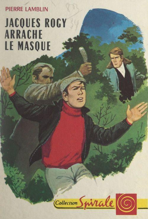 Jacques Rogy arrache le masque