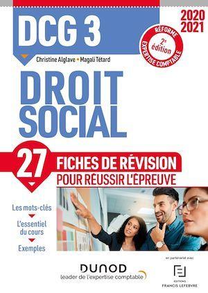 DCG 3 ; droit social ; 27 fiches de révision pour réussir l'épreuve (édition 2020/2021)