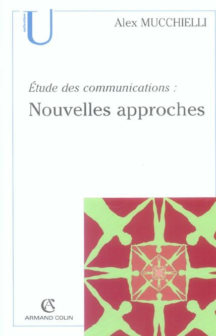 Etude Des Communications : Nouvelles Approches (2e Edition)