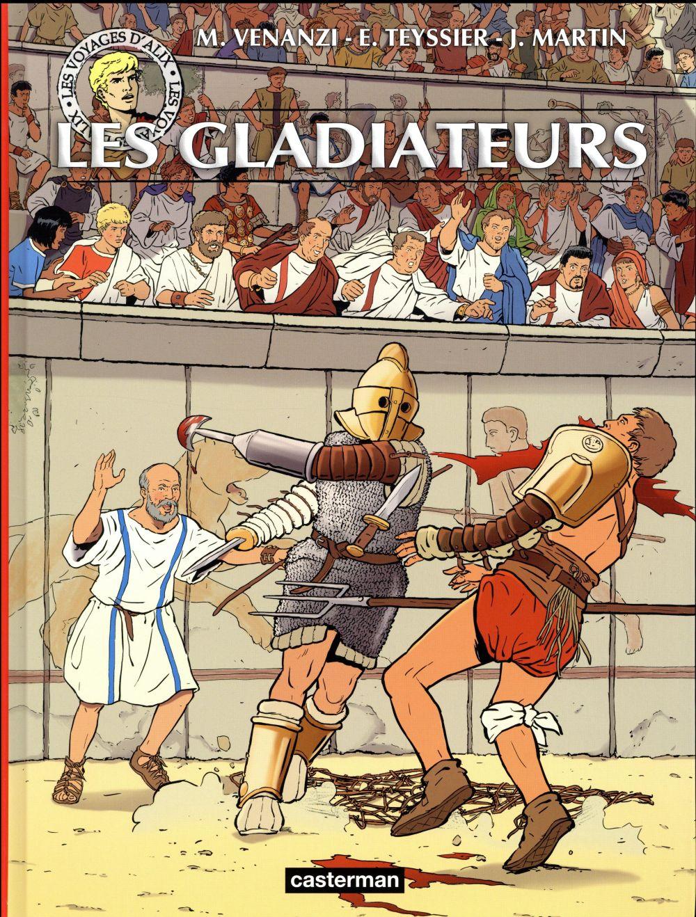 Les voyages d'Alix ; les gladiateurs