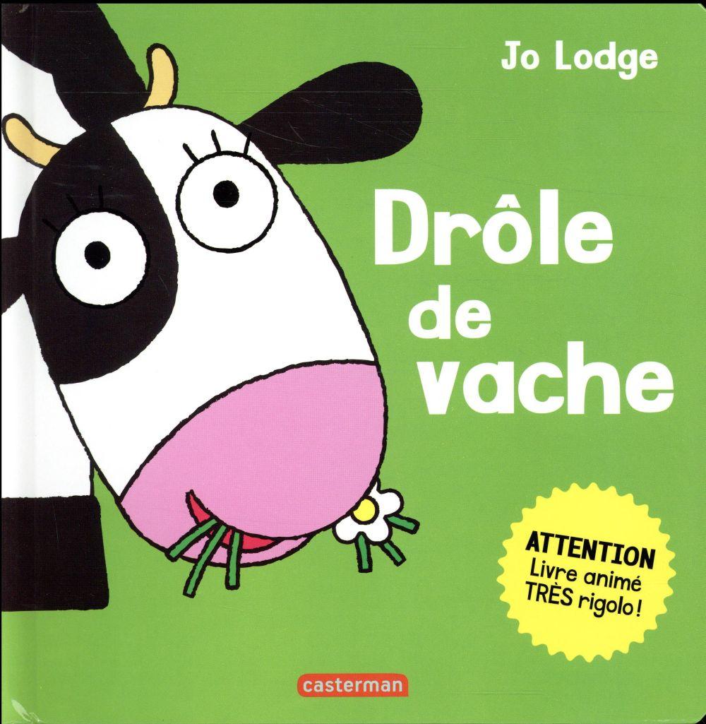 drôle de vache