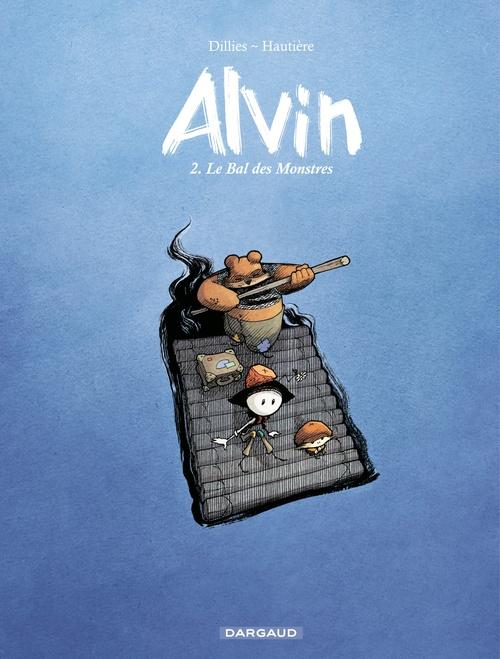 Vente Livre Numérique : Alvin - Tome 2 - Le Bal des Monstres  - Régis Hautière