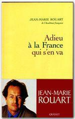 Adieu à la France qui s'en va  - Jean-Marie ROUART
