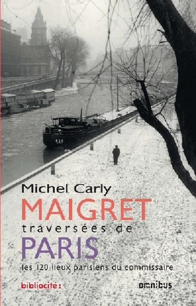 Maigret ; traversées de Paris