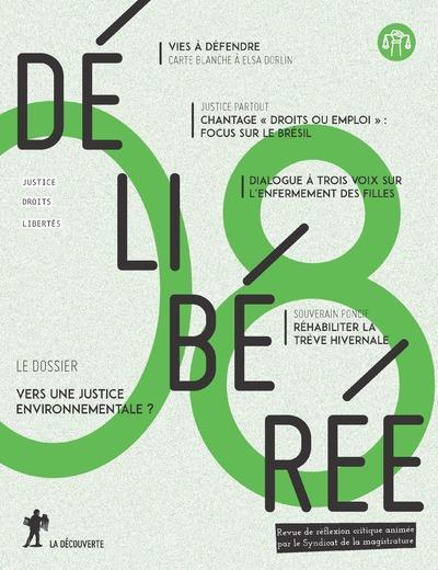 Revue deliberee n.8 ; vers une justice environnementale ?