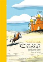 Couverture de Au Trot, Au Galop, Contes De Chevaux