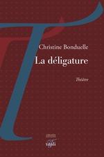 Vente Livre Numérique : La déligature  - Christine Bonduelle