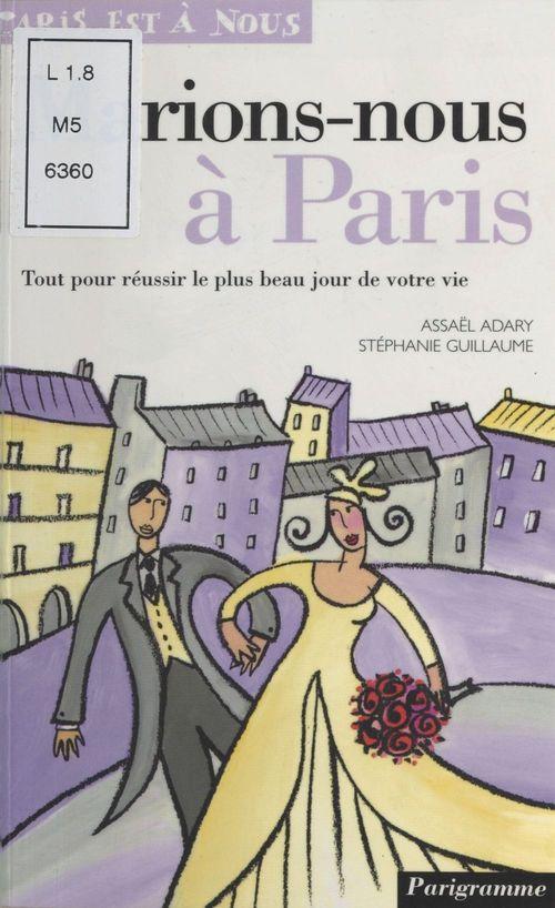 Marions-nous à Paris